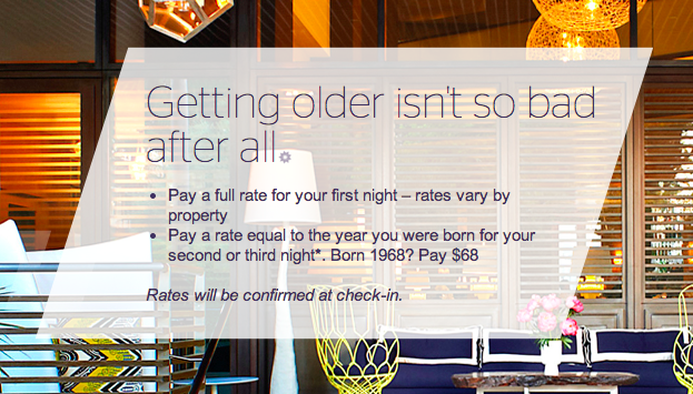 Starwood Preferred Guest is offeri g a deal where you pay the second half of your birth year rather than the full price.