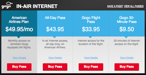 On recent trip from BOS-LAX American Airlines wanted $43.95 for a day pass which you can buy for just $19!